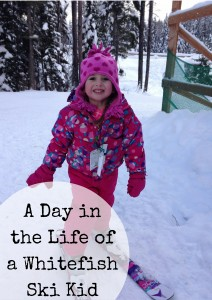A Day in the life of a whitefish ski kid