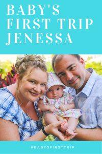 Baby's First Trip - Jenessa