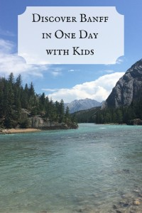 Discover Banff in One Day with Kids
