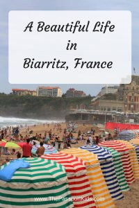 Find out some of the Best Things to do in Biarritz with Kids. Including the best beaches, food, hotels and fun things to do as a family in the beachside city of Biarritz in the Basque country.