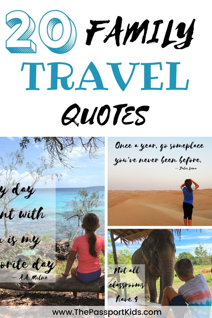 Best Family Travel Quotes The Passport Kids Adventure Family Travel