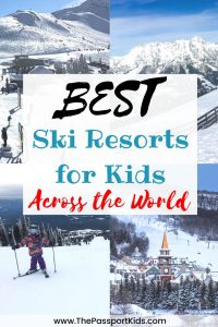 The Best Ski Resorts for Kids! Family friendly ski resorts from around the world that are great for everyone. Included are the best ski resorts from North America (USA & Canada), Europe and South America. Find out the best place to book your next winter ski vacation with the family. #familyskivacation #familyski #skiresorts #familytravel #skiing #snowboarding #bestskiresorts