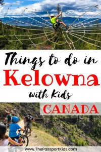 Find out the Best Things to do in Kelowna with Kids. A great list of things to do in Kelowna with your family. Some fun kid friendly activities to help plan your next visit to Kelowna in the Okanagan. A MAP and details to help plan your next vacation to Kelowna from a local! #explorekelowna #okanagan #kelowna #canada #hellobc #britishcolumbia #bc