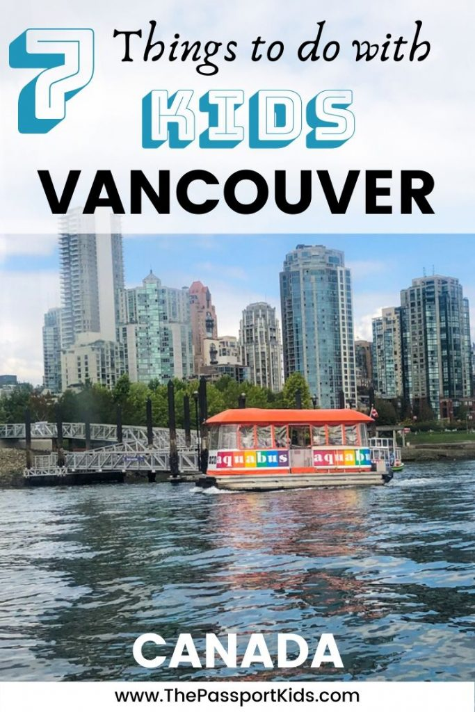 The best way to spend one day in Vancouver with Kids! An easy Vancouver with kids itinerary to help you explore Vancouver in 24 hours with kids. A MAP included for all the best places to visit like Granville Island, Stanley Park, Science Museum, Gastown, Vancouver downtown and so much more! #vancouver #bc #canada #britishcolumbia #explorebc #hellobc #citytrip